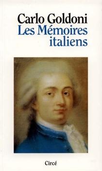 Les mémoires italiens - CarloGoldoni