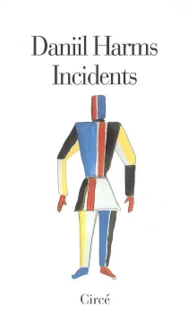 Incidents : et autres proses - Daniil IvanovitchHarms