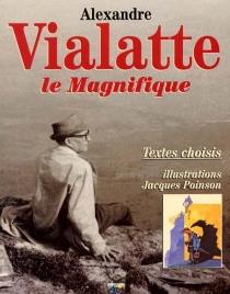 Alexandre Vialatte le magnifique - AlexandreVialatte
