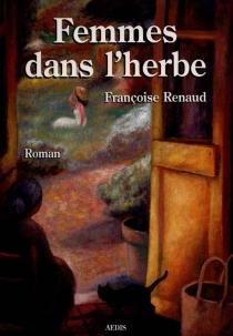 Femmes dans l'herbe - FrançoiseRenaud