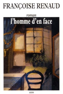 L'homme d'en face - FrançoiseRenaud