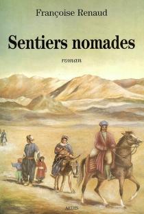 Sentiers nomades - FrançoiseRenaud