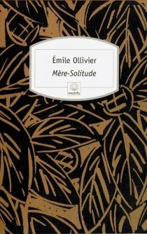 Mère-Solitude - ÉmileOllivier