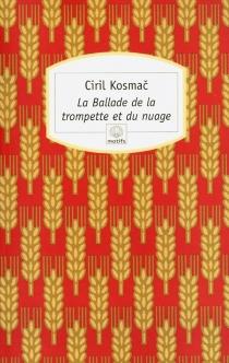 La ballade de la trompette et du nuage - CirilKosmac