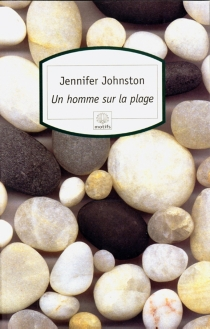 Un homme sur la plage - Jennifer Johnston