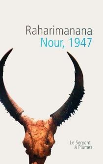 Nour, 1947 - Raharimanana