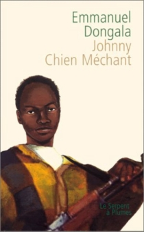 Johnny chien méchant - Emmanuel Dongala