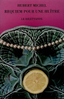 Requiem pour une huître - HubertMichel