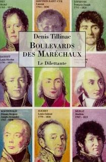 Boulevards des Maréchaux - DenisTillinac