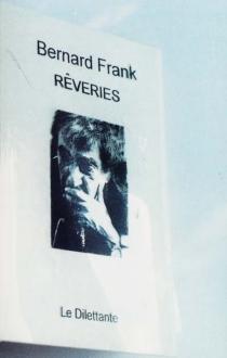 Rêveries - BernardFrank