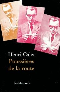Poussières de la route - HenriCalet