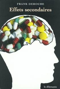 Effets secondaires - FrankDeroche