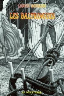 Les baltringues - LudovicRoubaudi