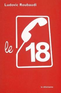 Le 18 - LudovicRoubaudi
