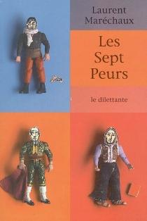 Les sept peurs - LaurentMaréchaux