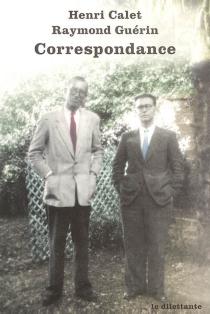 Correspondance 1938-1955 - HenriCalet