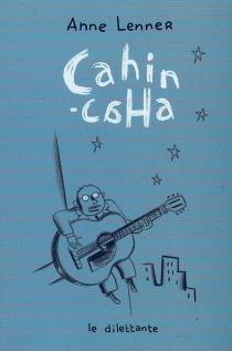 Cahin-caha - AnneLenner
