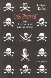 Les pirates ! dans une aventure avec les savants - GideonDefoe