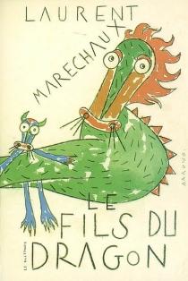 Le fils du dragon - LaurentMaréchaux