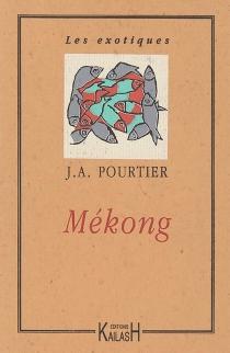 Mékong - Jean-AntoinePourtier