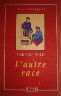 L'autre race - JacquesDeprat