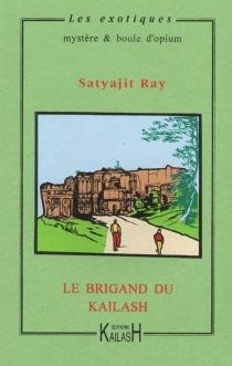 Le brigand du Kailash - SatyajitRay