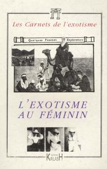 Carnets de l'exotisme, nouvelle série (Les), n° 1 -