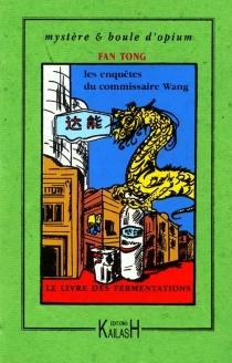 Les enquêtes du commissaire Wang - TongFan