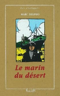 Le marin du désert - MarcDelpho