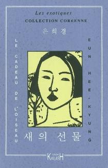 Le cadeau de l'oiseau - Hee-KyungEun