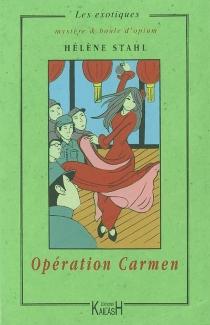 Opération Carmen - FrançoiseDerré