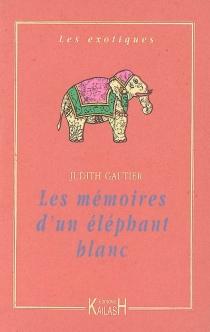 Les mémoires d'un éléphant blanc - JudithGautier