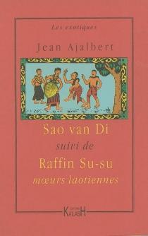 Sao van Di| Suivi de Raffin Su-su - JeanAjalbert
