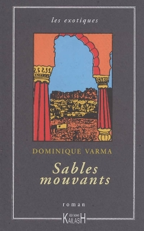 Sables mouvants - Dominique Varma