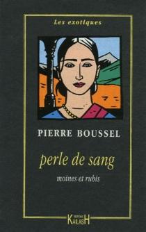 Perle de sang - PierreBoussel
