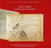Ovide chez les Scythes, un beau sujet : étude génétique d'un manuscrit inédit de Paul Valéry par le groupe Paul Valéry de l'ITEM (CNRS) -