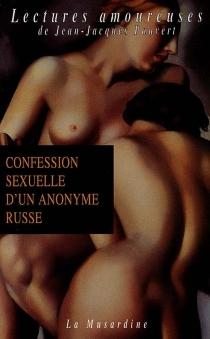 Confession sexuelle d'un anonyme russe -