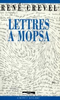 Lettres à Mopsa - RenéCrevel