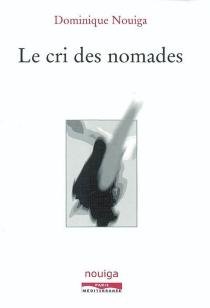 Le cri des nomades - DominiqueNouiga