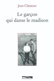 Le garçon qui danse le madison - JeanClamour