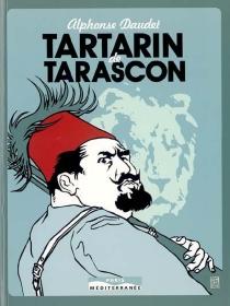 Tartarin de Tarascon - AlphonseDaudet