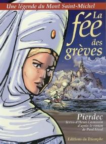 La fée des grèves : une légende du Mont-Saint-Michel - HerryCaouissin