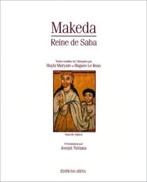 Makeda, reine de Saba - HuguesLe Roux