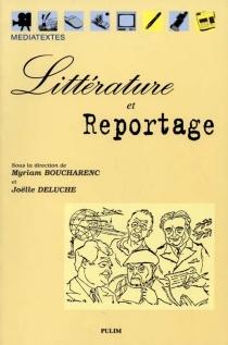 Littérature et reportage - MyriamBoucharenc