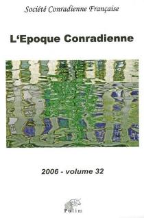 Époque conradienne (L'), n° 32 -