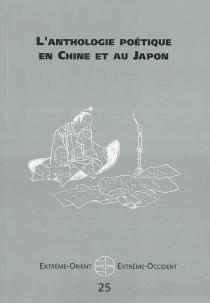 Extrême-Orient, Extrême-Occident, n° 25 -