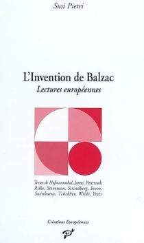 L'invention de Balzac : lectures européennes -