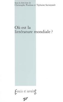 Où est la littérature mondiale ? -