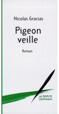 Pigeon veille - NicolasGracias
