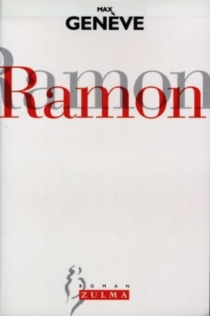 Ramon ou L'art de la suggestion - Max Genève